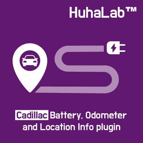 Huhalab Cadillac Battery, Odometer and Location Info plugin
