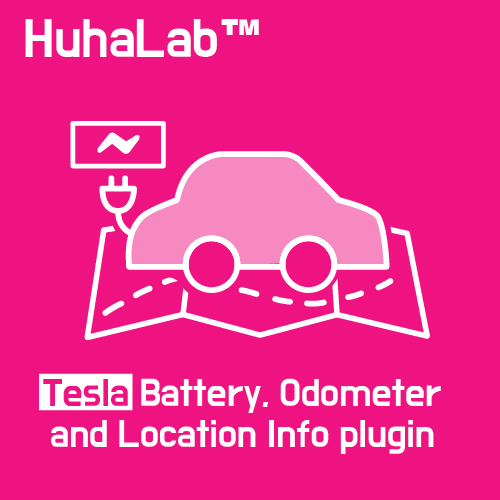 Huhalab Tesla Battery, Odometer and Location Info plugin