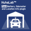 Huhalab Ford Battery, Odometer and Location Info plugin